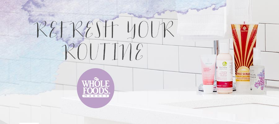 Whole Foods Market Refresh Your Routine Email
